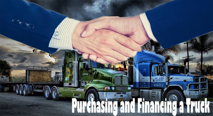 The Complete Handbook for Purchasing and Financing a Truck