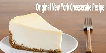 Original New York Cheesecake Recipe